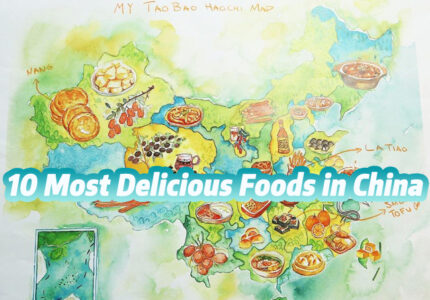 10 Most Delicious Foods in China