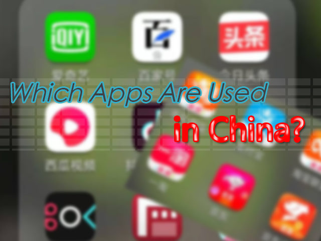 which apps are used in china